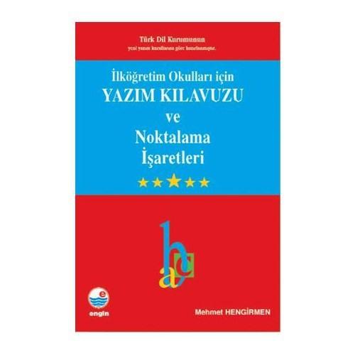 Engin Yayınları İlköğretim Okulları İçin Yazım Kılavuzu