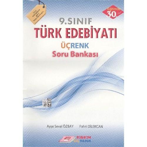 Esen Üçrenk 9.Sınıf Türk Edebiyatı Soru Bankası