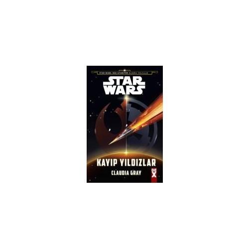 Star Wars: Kayıp Yıldızlar-Claudia Gray