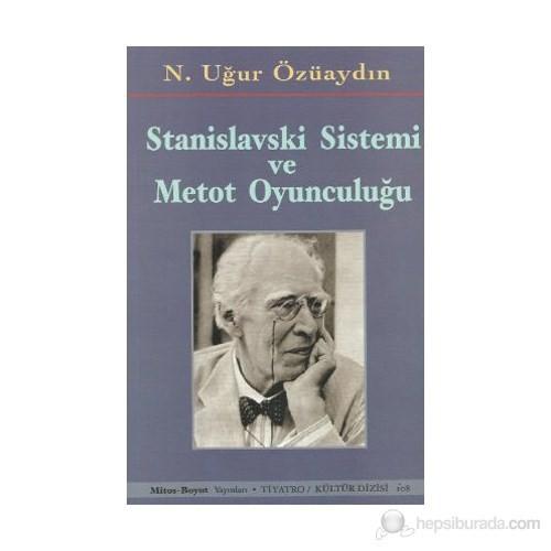 Stanislavski Sistemi Ve Metot Oyunculuğu-N. Uğur Özüaydın