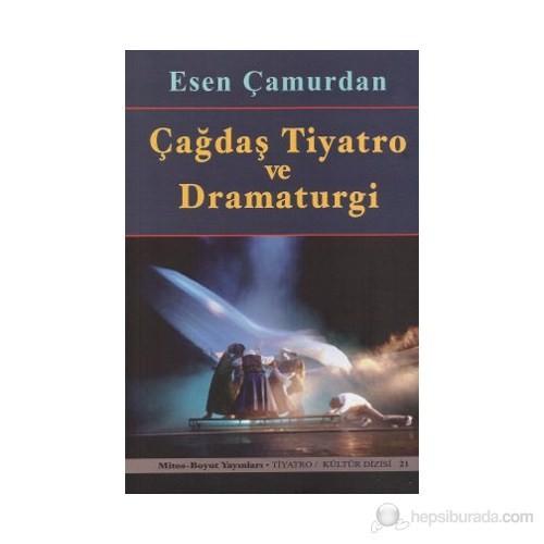 Çağdaş Tiyatro Ve Dramaturgi