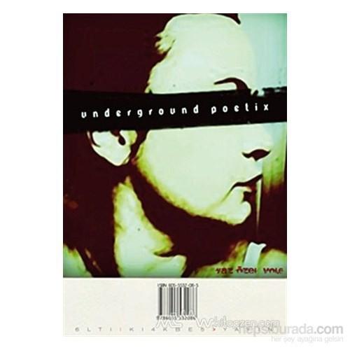 Underground Poetix Sayı: 6-Kolektif