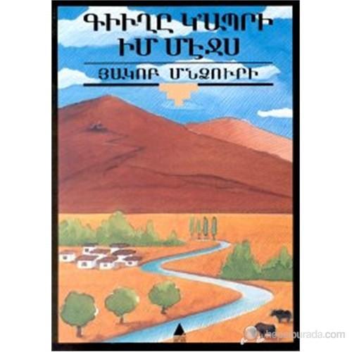 Küğı Gabri İm Meçis (Köy Yaşar İçimde)-Hagop Mintzuri