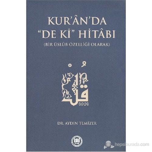 """Kur-an'da """"De ki"""" Hitabı"""
