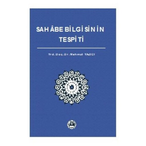 Sahabe Bilgisinin Tespiti-Mahmut Yazıcı