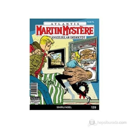 Martin Mystere İmkansızlıklar Dedektifi Sayı: 139 Sihirli Noel-Luigi Mignacco