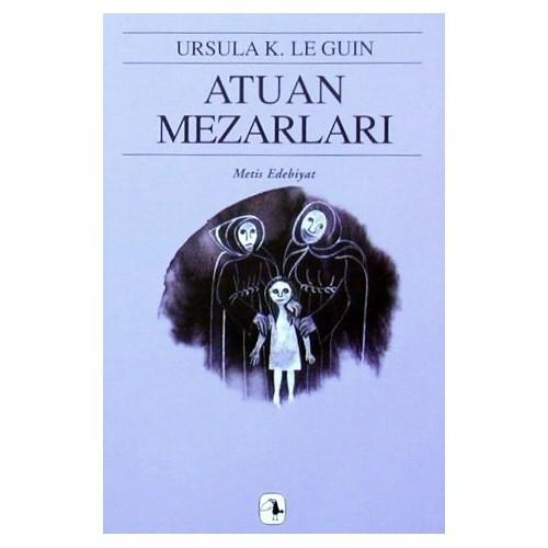 Atuan Mezarları - Yerdeniz Üçlemesi II - Ursula K. Le Guin