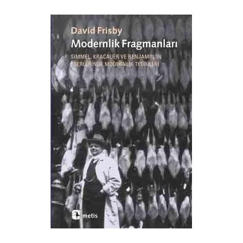 Modernlik Fragmanları
