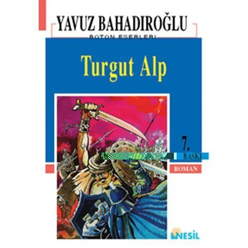 Turgut Alp - Yavuz Bahadıroğlu