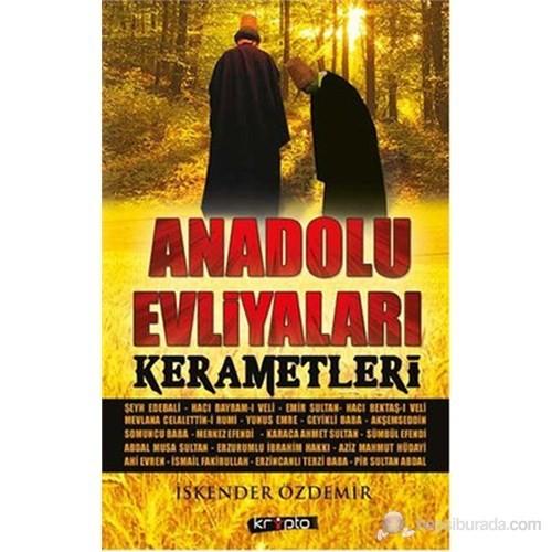 Anadolu Evliyaları Kerametleri (Özel Baskı)