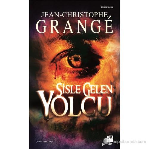 Sisle Gelen Yolcu - Jean Christophe Grange