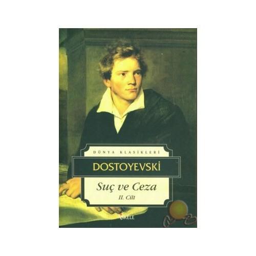Suç Ve Ceza 2 - Fyodor Mihayloviç Dostoyevski