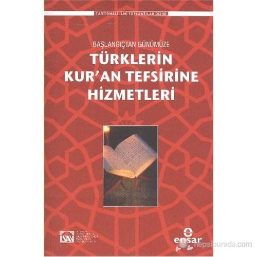 Başlangıçtan Günümüze Türklerin Kuran Tefsirine Hizmetleri-Muhammed Abay