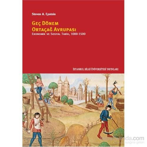 Geç Dönem Ortaçağ Avrupası-Ekonomik Ve Sosyal Tarih, 1000-1500
