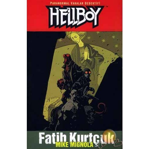 Hellboy / Fatih Kurtçuk