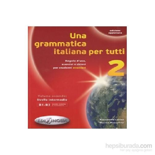 Una Grammatica Italiana Per Tutti 2 (Edizione Aggiornata) B1-B2-Marida Muscolino