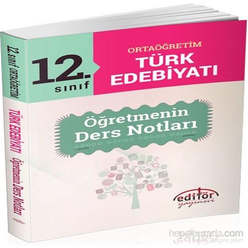 12.Sınıf Ortaöğretim Türk Edebiyatı Öğretmenin Ders Notları