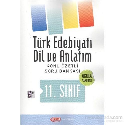 Fem 11. Sınıf Türk Edebiyatı Dil ve Anlatım Konu Anlatımlı Soru Bankası