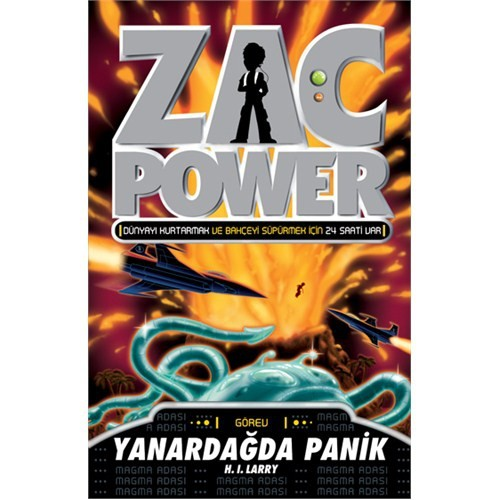 Zac Power - Yanardağda Panik