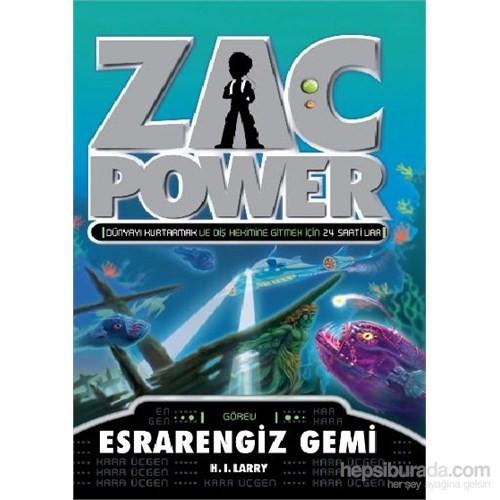 Zac Power Serisi 20 Esrarengiz Gemi-H. I. Larry