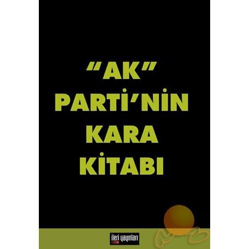 Ak Parti'nin Kara Kitabı