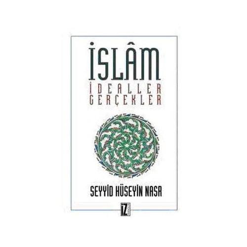 İslam İdealler Gerçekler