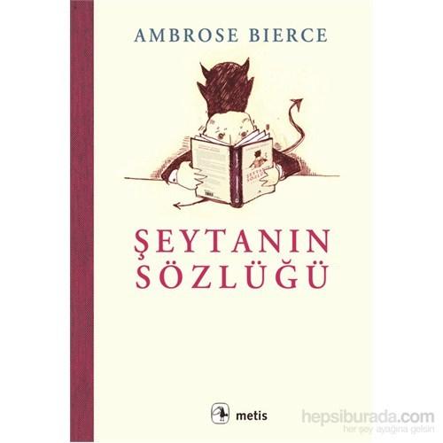 Şeytanın Sözlüğü - Ambrose Bierce