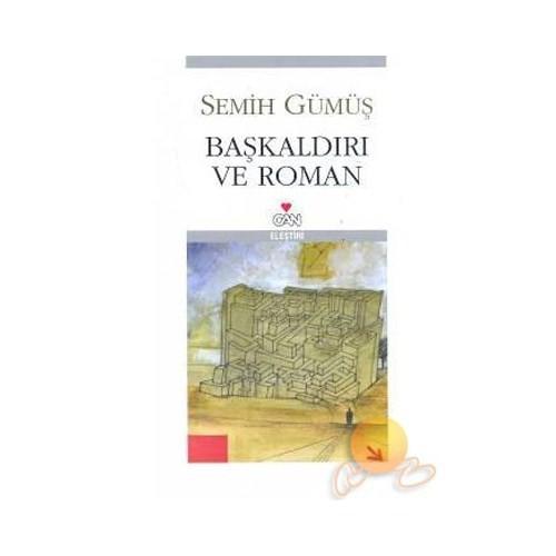 BAŞKALDIRI VE ROMAN