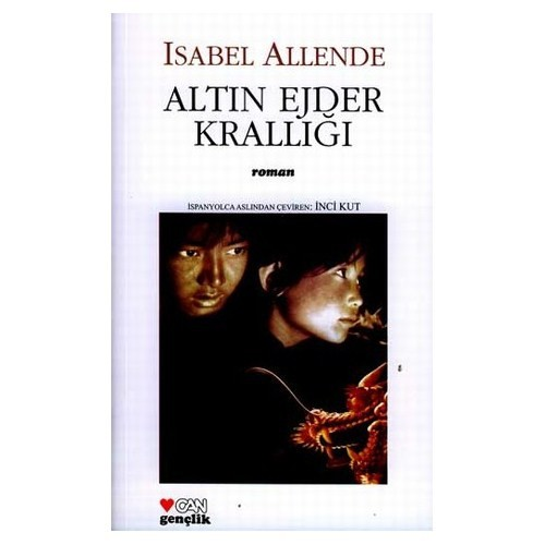 Altın Ejder Krallığı / İkinci Kitap - Isabel Allende