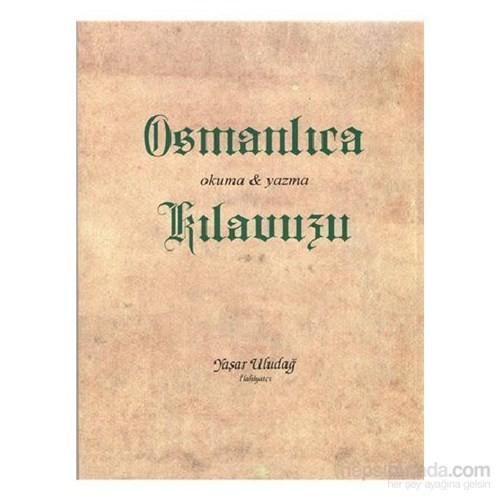 Osmanlıca Okuma Yazma Kılavuzu