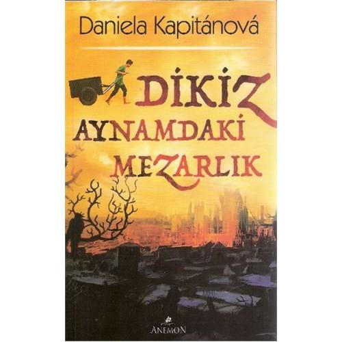 Dikiz Aynamdaki Mezarlık - Daniela Kapitanova