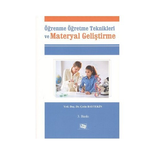 Öğrenme Öğretme Teknikleri Ve Materyal Geliştirme-Çetin Baytekin