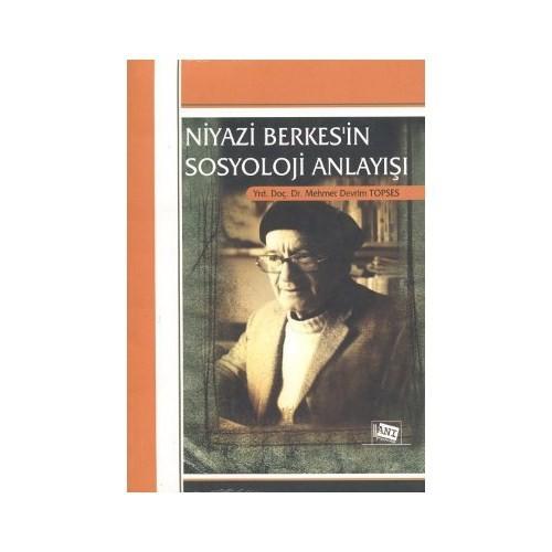 Niyazi Berkes'in Sosyoloji Anlayışı