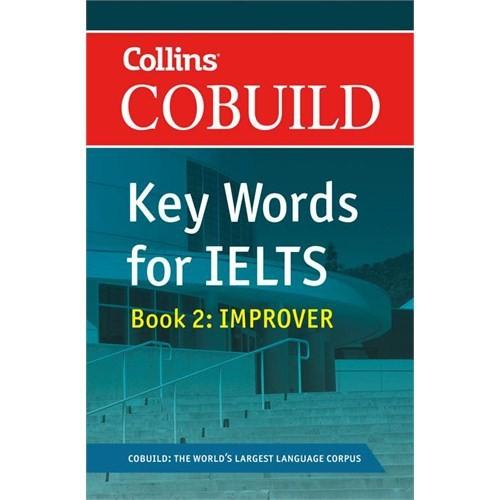 Collins Cobuild Key Words for IELTS: Book 2 Improver