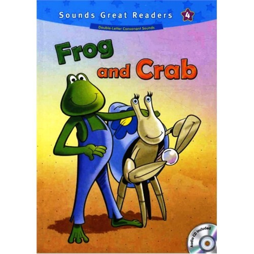 Frog and Crab +CD (Sounds Great Readers-4)