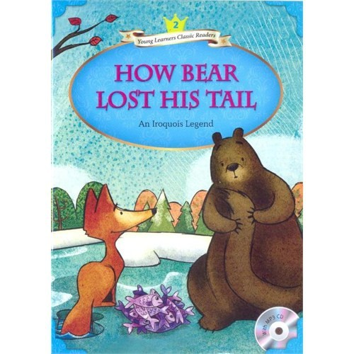 How Bear Lost His Tail +MP3 CD (YLCR-Level 2)