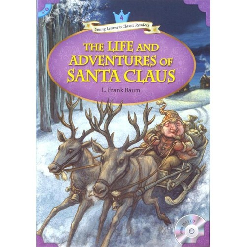 The Life and Adventures of Santa Claus +MP3 CD (YLCR-Level 4)