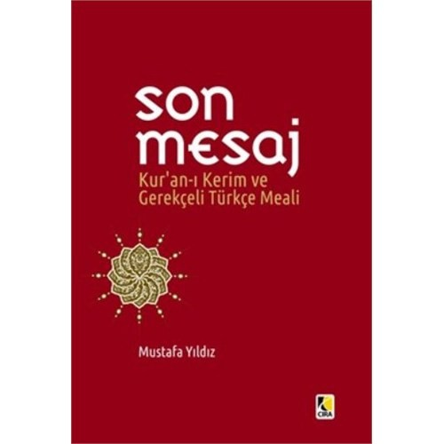 Son Mesaj Kuran-I Kerim Ve Gerekçeli Türkçe Meali Cep Boy