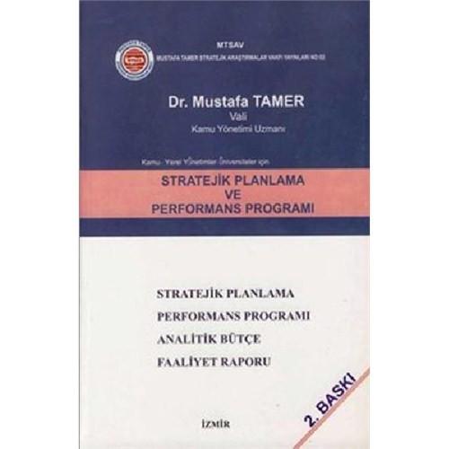 Stratejik Planlama ve Performans Programı