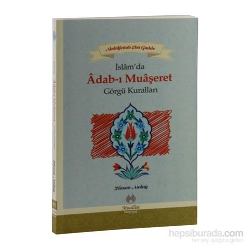 İslam'Da Adab-I Muaşeret Görgü Kuralları - Hasan Atalay