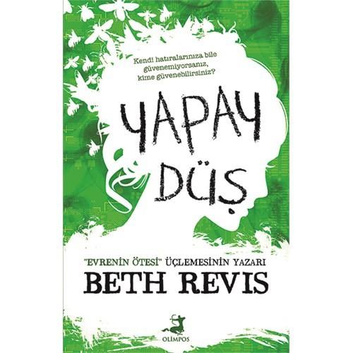 Yapay Düş - Beth Revis