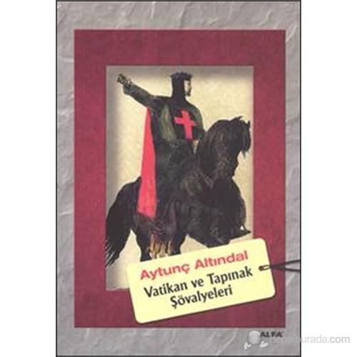 Vatikan ve Tapınak Şövalyeleri