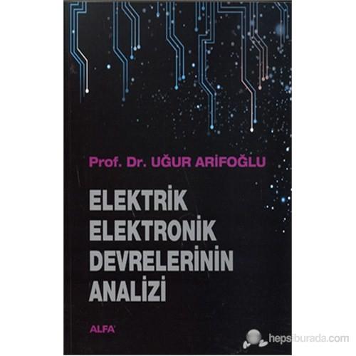 Elektrik-Elektronik Devrelerinin Analizi