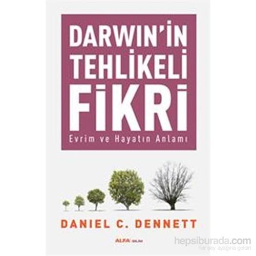 Darwin'İn Tehlikeli Fikri-Daniel C. Dennett