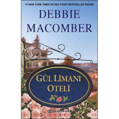 Gül Limanı Oteli - Debbie Macomber