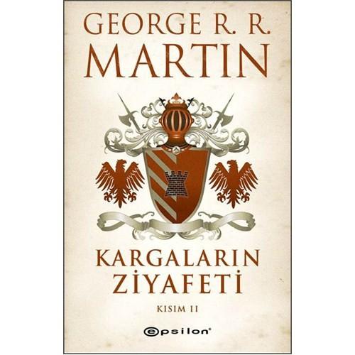 Kargaların Ziyafeti : Kısım II - George R. R. Martin