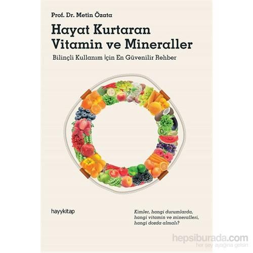 Hayat Kurtaran Vitamin Ve Mineraller - Metin Özata