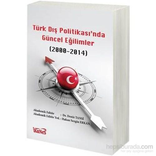 Türk Dış Politikasında Güncel Eğilimler 2000-2014