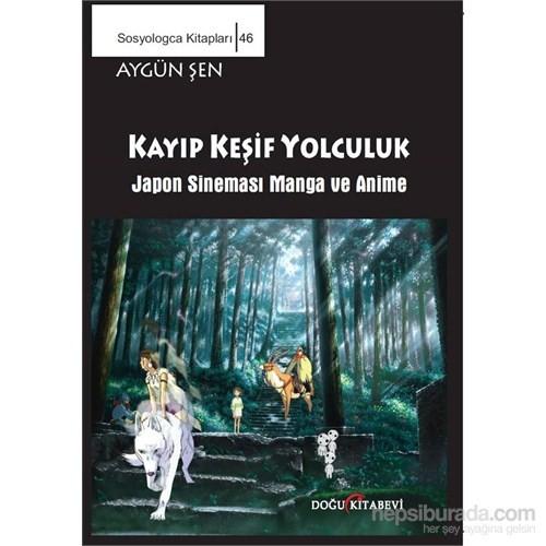 Kayıp Keşif Yolculuk / Japon Sineması Manga ve Anime