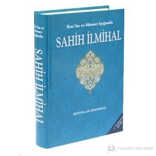 Sahih İlmihal (Kur'an ve Sünnet Işığında)